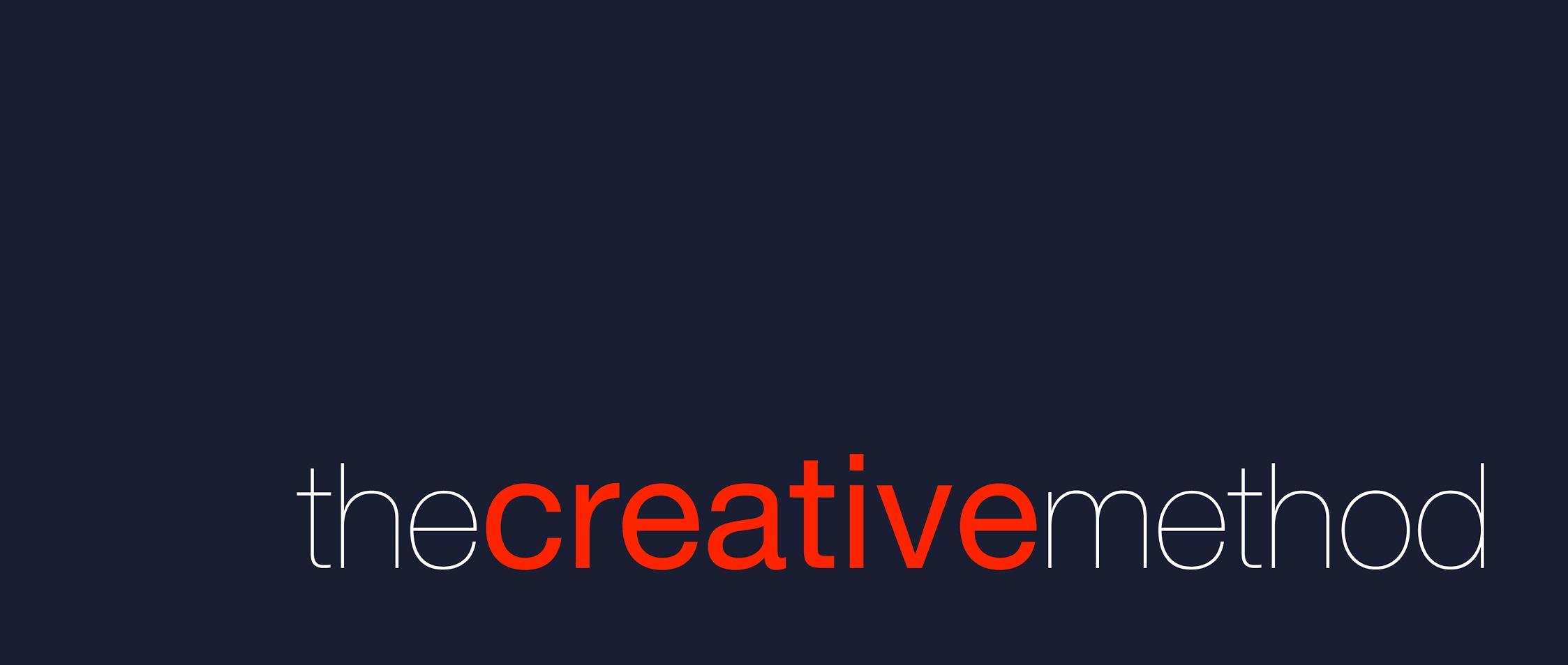 The Creative Method